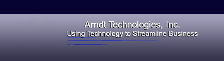 Arndt Technologies, Inc. - Using Technology to Streamline Business